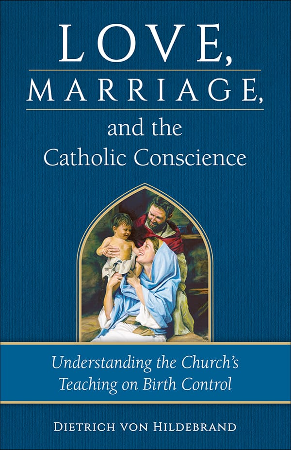 Love, Marriage & the Catholic Conscience