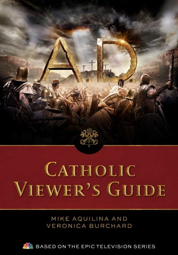 A.D. Catholic Viewer's Guide