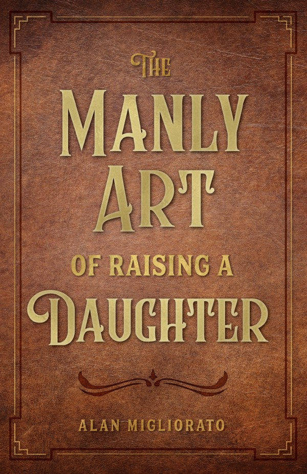 The Manly Art of Raising a Daughter book cover