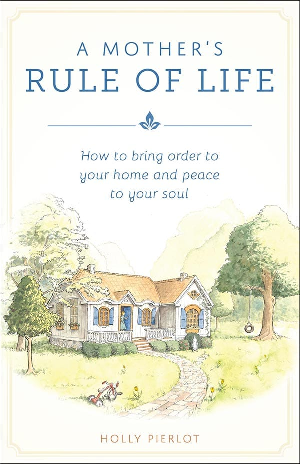 Mother's Rule of Life, A