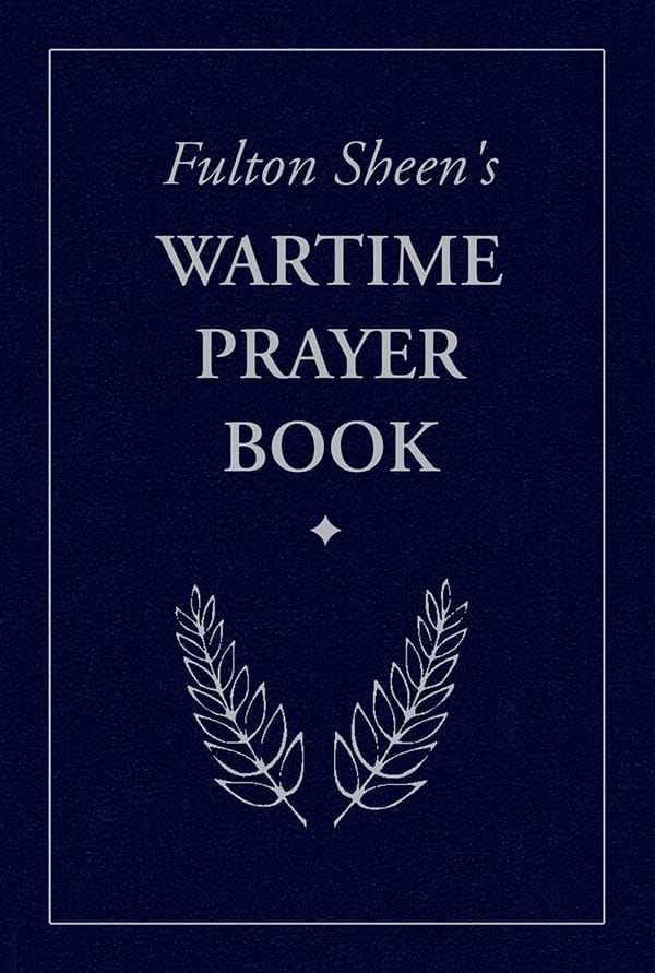 Wartime Prayer Book, Fulton Sheen's