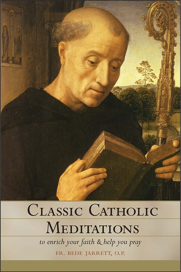 Classic Catholic Meditations