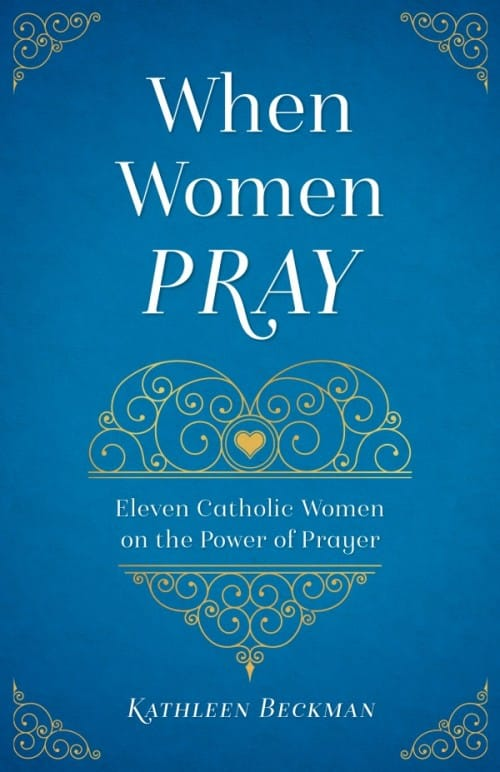 When Women Pray: Satisfying Love's Longing