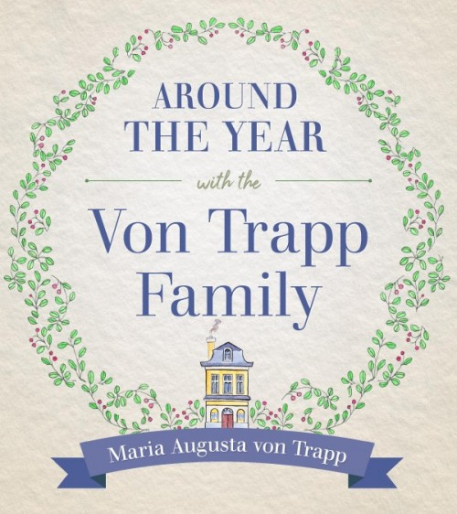 Around the Year with the VonTrapp Family book cover