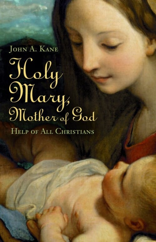Holy Mary, Mother of God- eBook   Sophia Institute Press