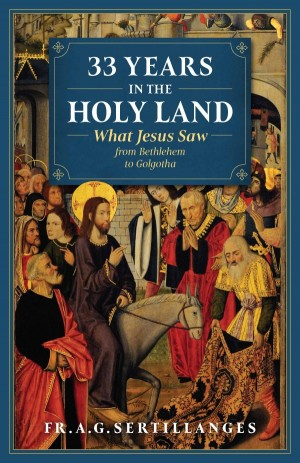 33 Years in the Holy Land book cover