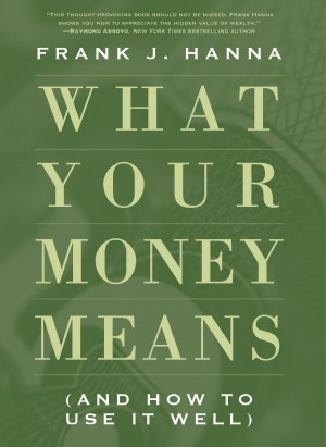 What Your Money Means book cover