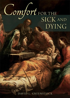 Comfort for the Sick and Dying book cover