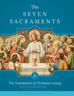 Seven Sacraments Teachers' Guide (HS) book cover