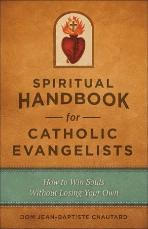 Spiritual Handbook for Catholic Evangelists book cover