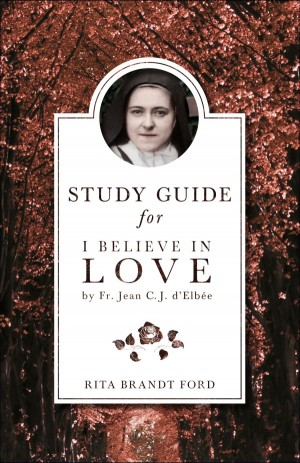 I Believe in Love Study Guide book cover