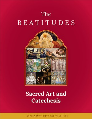 Sacred Art & Catechesis: The Beatitudes book cover
