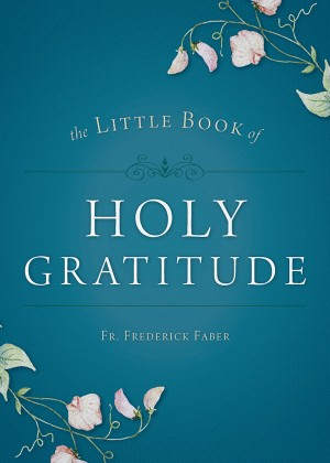 The Little Book of Holy Gratitude book cover