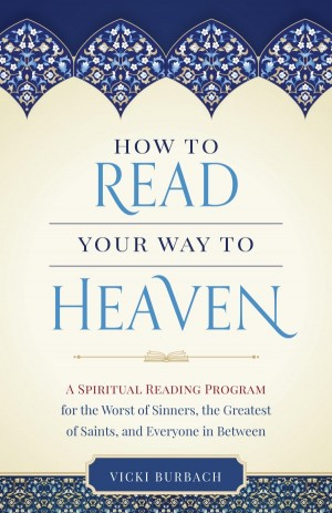 How to Read Your Way to Heaven book cover