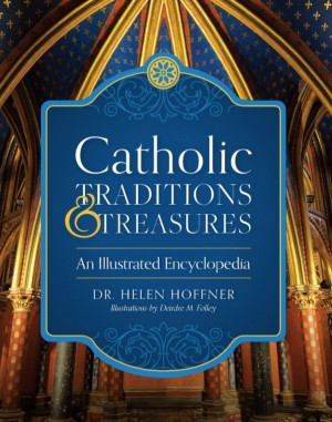 Catholic Traditions and Treasures book cover