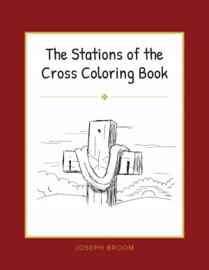 The Stations of the Cross Coloring Book book cover