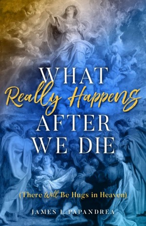 What Really Happens After We Die book cover
