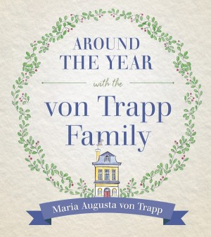 Around the Year with the von Trapp Family book cover