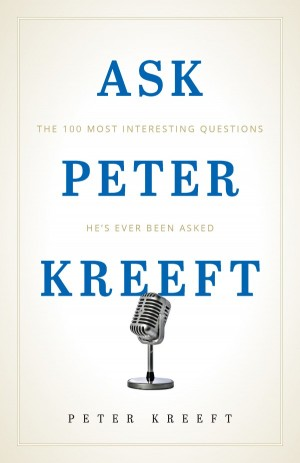 Ask Peter Kreeft book cover
