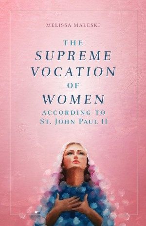 The Supreme Vocation of Women book cover
