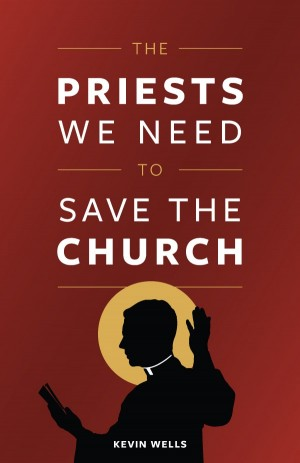 Priests We Need To Save the Church, The book cover