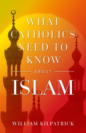 What Catholics Need to Know About Islam book cover