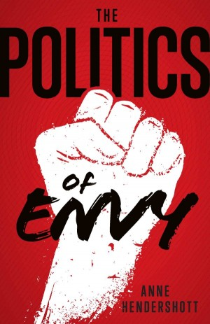 The Politics of Envy book cover