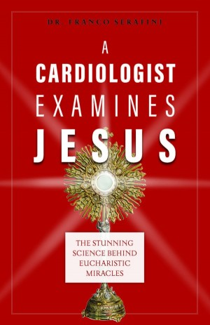 A Cardiologist Examines Jesus book cover