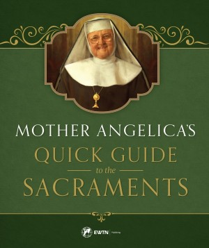 Mother Angelica's Quick Guide book cover