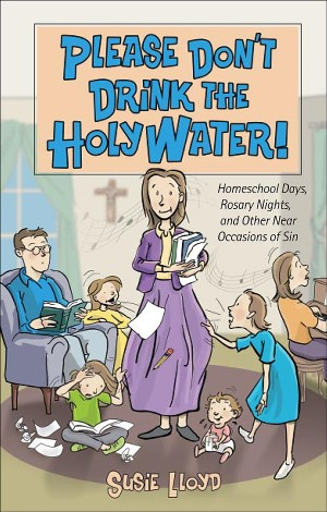 Please Don't Drink the Holy Water book cover