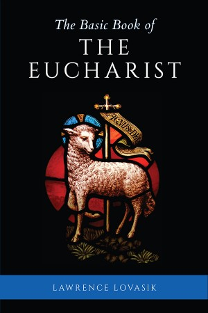 The Basic Book of the Eucharist book cover