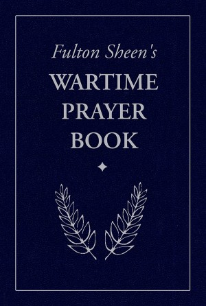 Wartime Prayer Book, Fulton Sheen's book cover