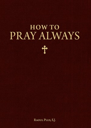 How to Pray Always book cover