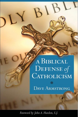Biblical Defense of Catholicism book cover