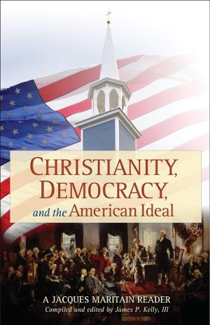 Christianity, Democracy, and the American Ideal book cover