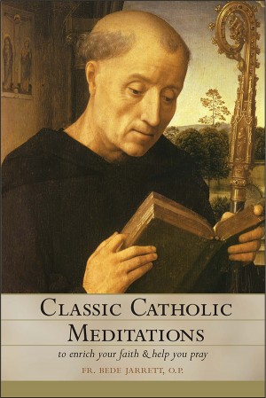 Classic Catholic Meditations book cover