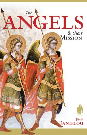 Angels and Their Mission book cover