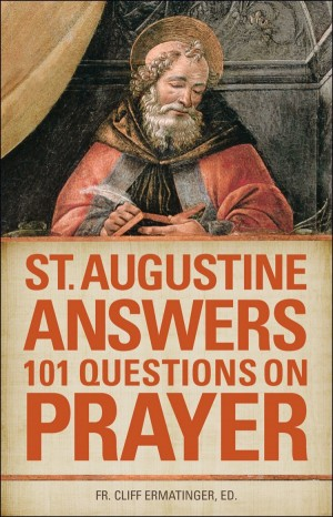 St Augustine Answers 101 Questions book cover
