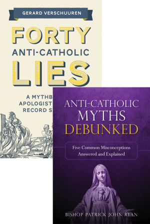 Forty Anti-Catholic Lies set book cover