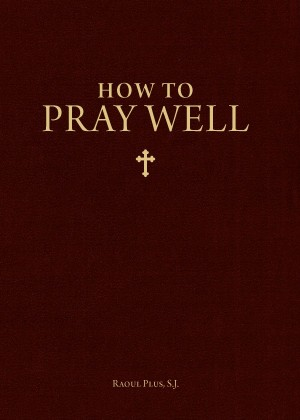 How to Pray Well book cover