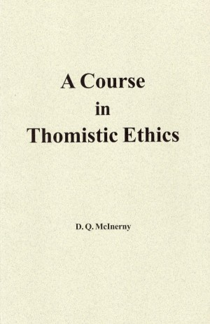 Course in Thomistic Ethics, A book cover