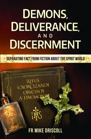 Demons, Deliverance, and Discernment book cover