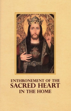 Enthronement of the Sacred Heart In the Home book cover