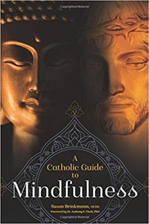 Catholic Guide to Mindfulness book cover