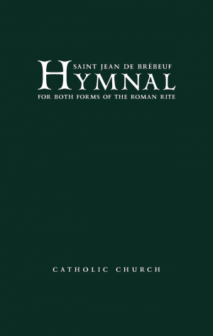 Saint Jean de Brebeuf Hymnal Pew Edition book cover